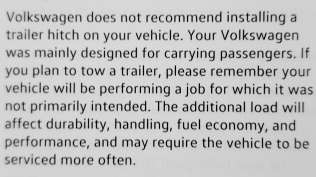 VW says their cars aren't for towing, then spends eight pages telling us how to tow with their products. HAHA!